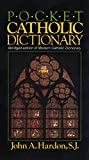Hardon, John A.: Pocket Catholic Dictionary: Abridged Edition Of Modern Catholic Dictionary.