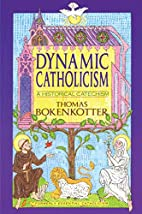Dynamic Catholicism by Thomas Bokenkotter