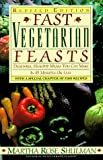 Shulman, Martha Rose: Fast Vegetarian Feasts