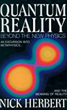 Quantum Reality: Beyond the New Physics by&hellip;