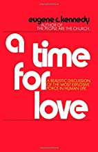 A time for love by Eugene C. Kennedy