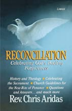 Reconciliation : celebrating God's healing…