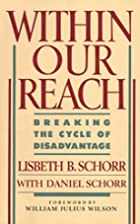 Within Our Reach: Breaking the Cycle of…