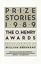 Prize Stories 1989: The O. Henry Awards…