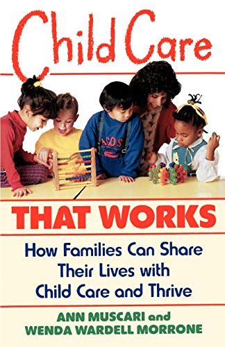 child-care-that-works-how-families-can-share-their-lives-with-child-care-and-thrive
