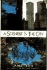 Trefil, James S.: A Scientist in the City