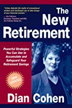 The New Retirement: Powerful Strategies to…