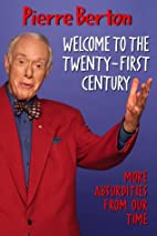 Welcome To the Twenty First Century by…