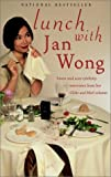 Wong, Jan: Lunch With