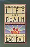 Philip Kapleau: The Wheel of Life and Death