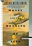 Needleman, Jacob: Money and the Meaning of Life