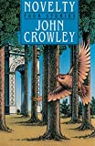 Crowley, John: Novelty: Four Stories