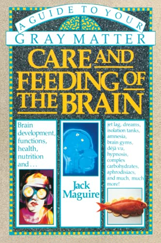 care-and-feeding-of-the-brain-a-guide-to-your-gray-matter