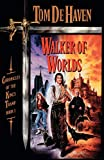 Tom De Haven: Walker of Worlds: Chronicles of the King's Tramp, Book 1 (Pearls of Sarah)