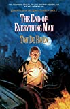 Dehaven, Tom: The End-of-everything Man: Chronicles Of The King's Tramp