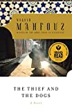 Mahfouz, Naguib: The Thief and the Dogs