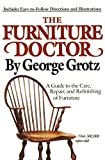Grotz, George: The Furniture Doctor