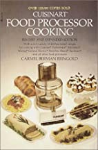 Cuisinart Food Processor Cooking by Carmel…
