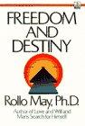 May, Rollo: Freedom and Destiny