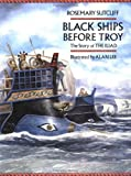 Sutcliff, Rosemary: Black Ships Before Troy