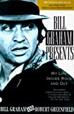 Bill Graham: Bill Graham Presents: My Life Inside Rock and Out