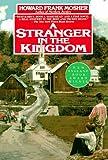 Mosher, Howard Frank: A Stranger in the Kingdom