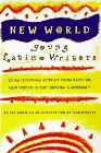 Stavans, Ilan: New World: Young Latino Writers