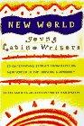 Stavans, Ilan: New World: Young Latino Writers