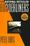Hoeg, Peter: Borderliners