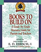 Books to Build On: A Grade-by-Grade Resource…