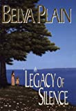 Plain, Belva: Legacy of Silence