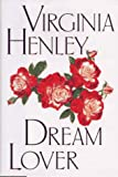 Henley, Virginia: Dream Lover