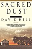 Hill, David: Sacred Dust
