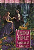 Henley, Virginia: A Woman of Passion
