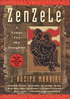Zenzele: A Letter for My Daughter by J.…