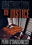O'Shaughnessy, Perri: Obstruction of Justice