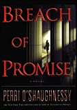 O'Shaughnessy, Perri: Breach of Promise