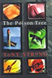 Strong, Tony: The Poison Tree