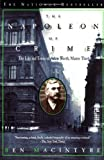 Macintyre, Ben: The Napoleon of Crime : The Life and Times of Adam Worth, Master Thief