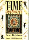 Dickinson, Peter: Time and the Clock Mice, Etcetera