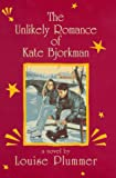 Plummer, Louise: The Unlikely Romance of Kate Bjorkman