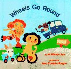 Nikola-Lisa, W.: Wheels Go Round
