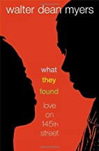 What They Found: Love on 145th Street by…