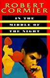 Cormier, Robert: In the Middle of the Night