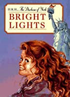 Bright Lights by Duchess of Sarah…