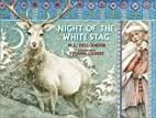Night of the White Stag by M. C. Helldorfer