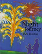 Night Journey, The by Paul Dowling
