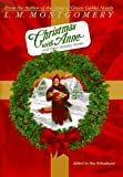 Montgomery, L. M.: Christmas with Anne : And Other Holiday Stories