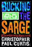 Curtis, Christopher Paul: Bucking the Sarge