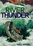 Hobbs, Will: River Thunder